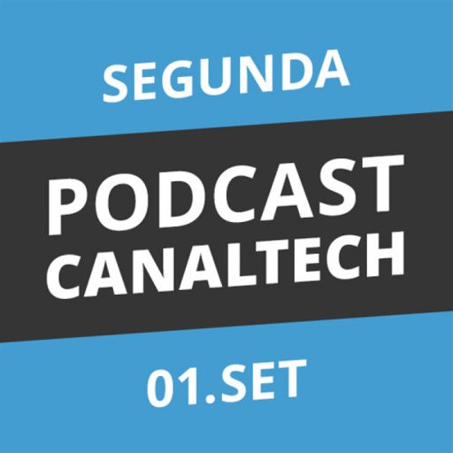 5792dc95ccf Podcast Canaltech - 01 09 2014 from Canaltech Podcast on RadioPublic