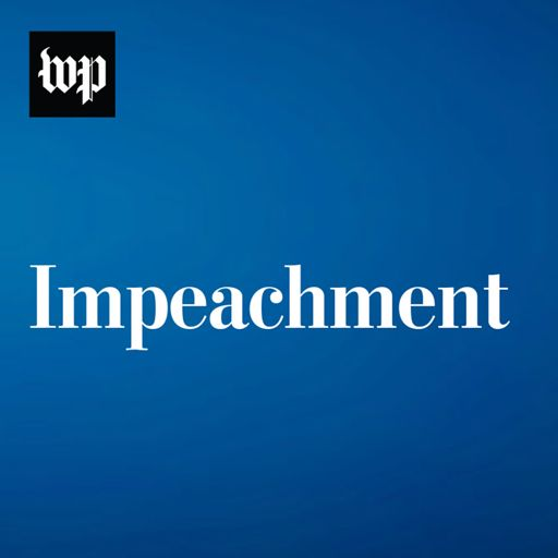 Cover art for podcast Impeachment: Updates from The Washington Post