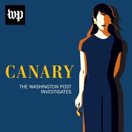 Cover art for podcast Canary: The Washington Post Investigates