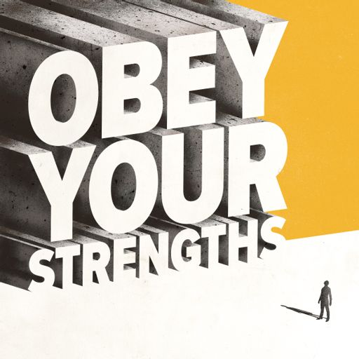 Cover art for podcast Obey Your Strengths
