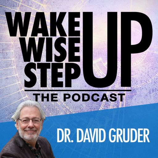 Cover art for podcast Wake Up, Wise Up, Step Up Podcast