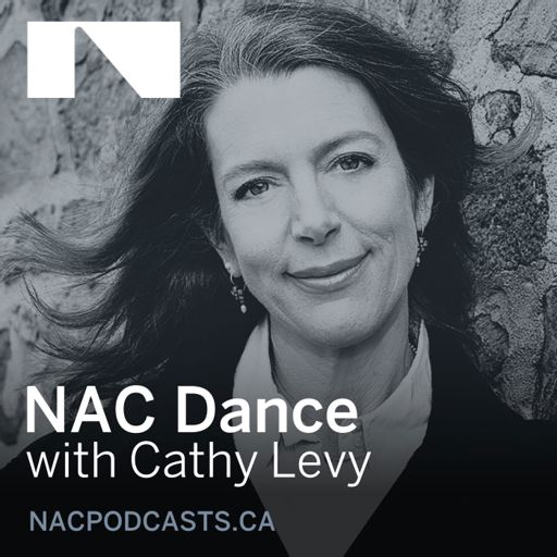 Cover art for podcast NAC Dance with Cathy Levy