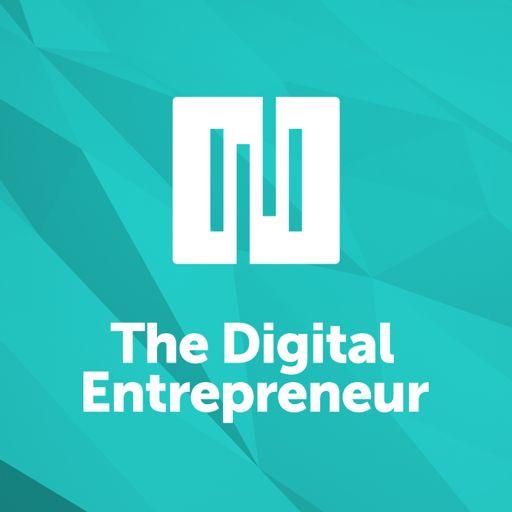 Cover art for podcast The Digital Entrepreneur