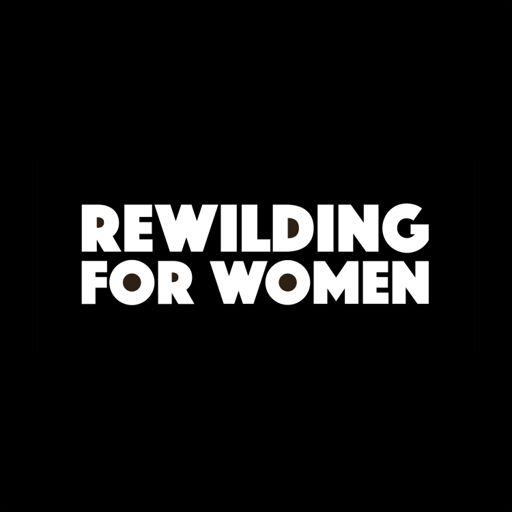 Owning Your 'No' As a Woman – Episode 64 from ReWilding for