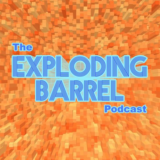 Cover art for podcast The Exploding Barrel Podcast