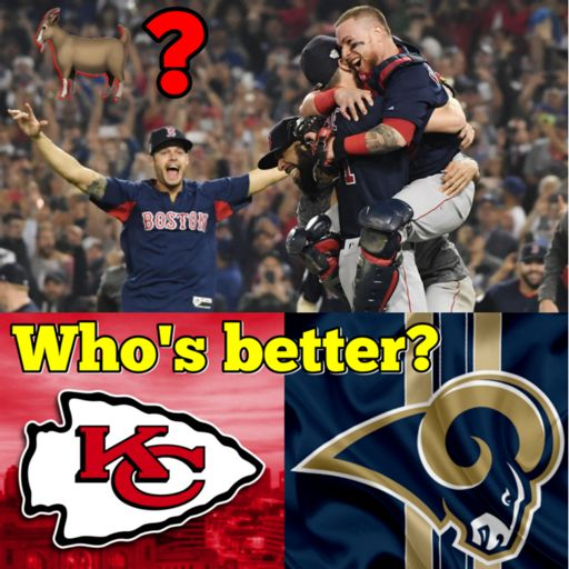 Where does this Red Sox team rank among MLB s best ever  + Who s better   Chiefs or Rams  + more NFL from Sports with Nick on RadioPublic 6abfad0e3