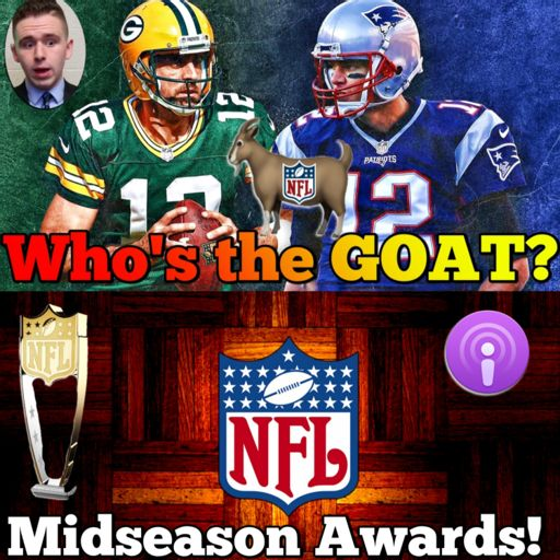 0967f5103993 NFL Midseason Awards + Rodgers or Brady  + Le Veon Bell update + KD just  wants     + more NBA from Sports with Nick on RadioPublic