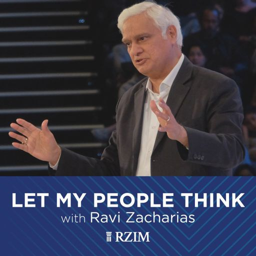 Cover art for podcast RZIM: Let My People Think Broadcasts