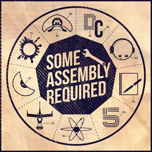 Cover art for podcast Some Assembly Required