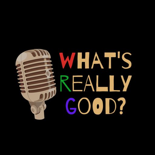 Cover art for podcast Launching What's Really Good!