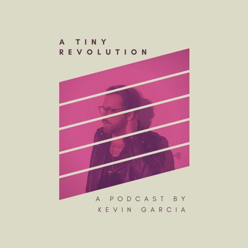 Cover art for podcast A Tiny Revolution