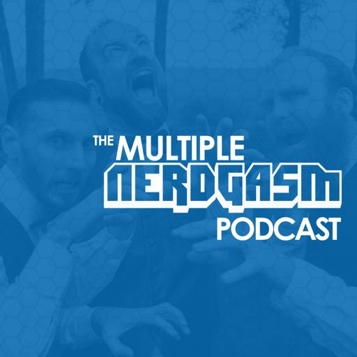Multiple Nerdgasm on RadioPublic