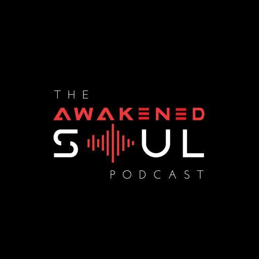 Cover art for podcast The Awakened Soul Podcast