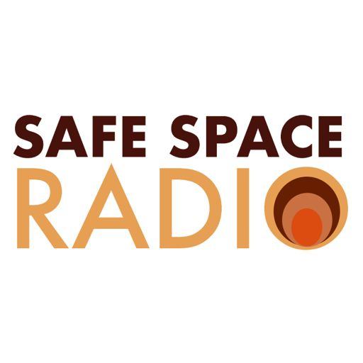 Cover art for podcast Safe Space Radio