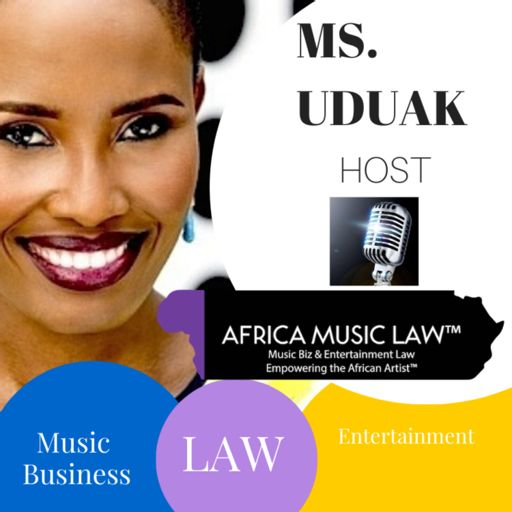 Cover art for podcast The Africa Music Law™ Show | Music Business & Entertainment Law