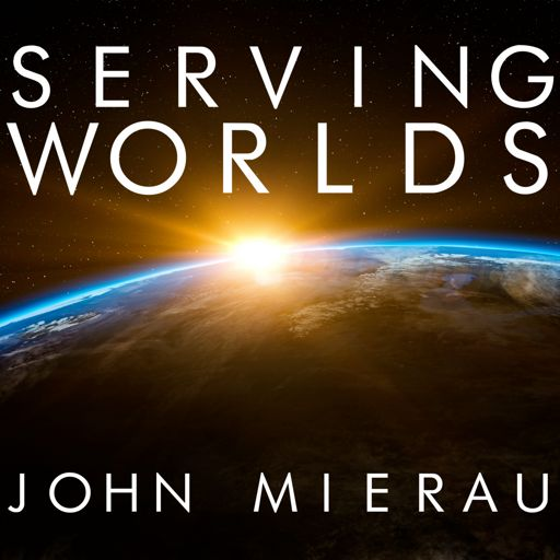 Cover art for podcast Serving Worlds