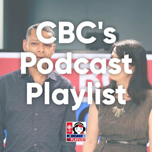 Cover art for podcast CBC's Podcast Playlist