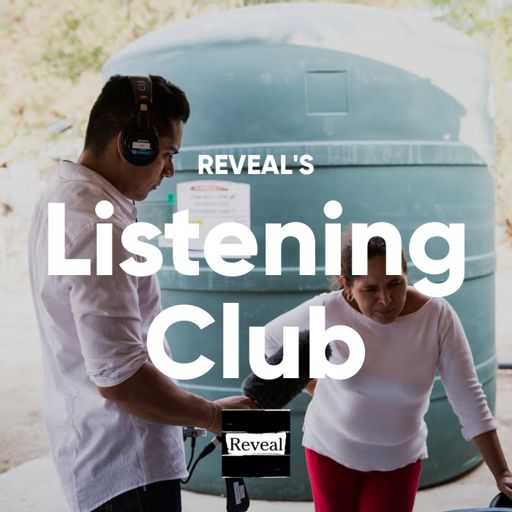 Cover art for podcast Reveal's Listening Club
