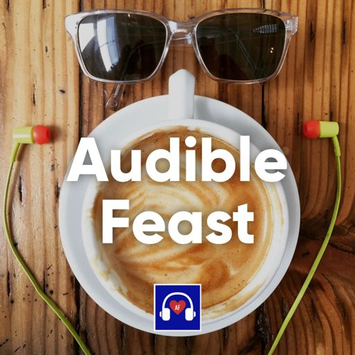 Cover art for podcast Audible Feast's Delicious Ingredients