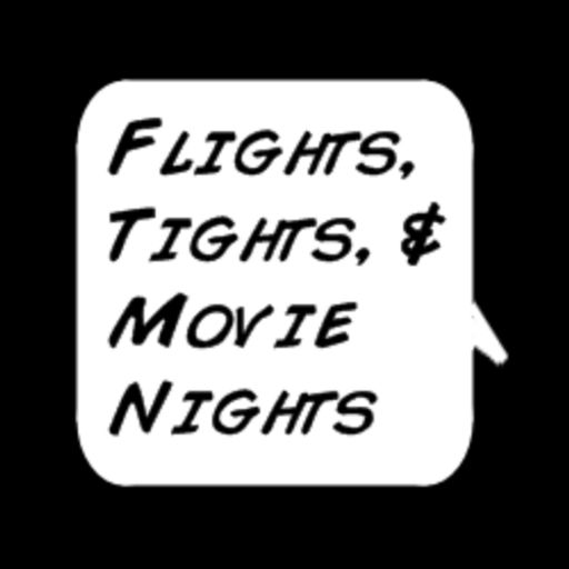 Fights, Tights, & Movie Nights