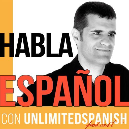 Cover art for podcast Unlimited Spanish |Speak Spanish| Aprende español | Habla español | Learn Spanish | TPRS