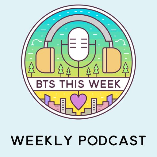 Cover art for podcast BTS This Week