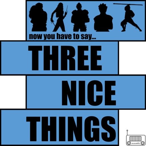 Cover art for podcast Three Nice Things