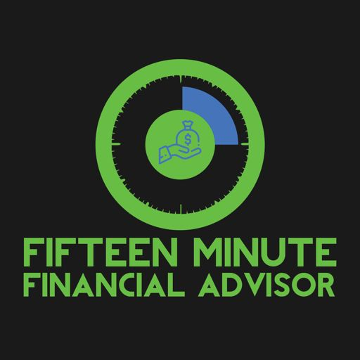 Cover art for podcast Fifteen Minute Financial Advisor
