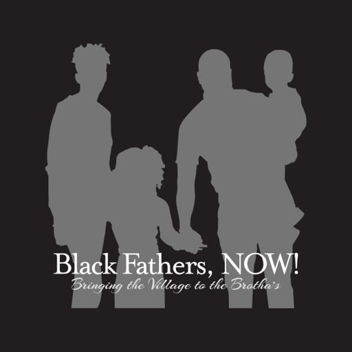 Cover art for podcast Black Fathers, NOW!