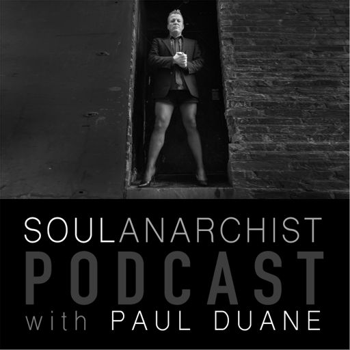 Cover art for podcast The Soul Anarchist Podcast