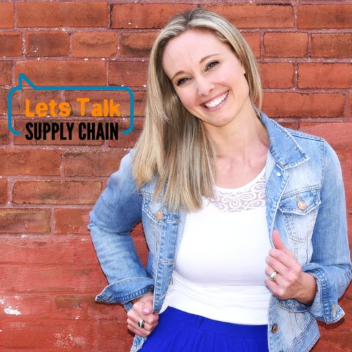 Cover art for podcast Let's Talk Supply Chain