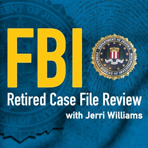 Cover art for podcast FBI Retired Case File Review