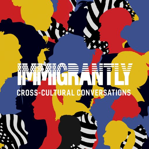 Cover art for podcast Immigrantly