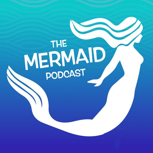 Cover art for podcast The Mermaid Podcast