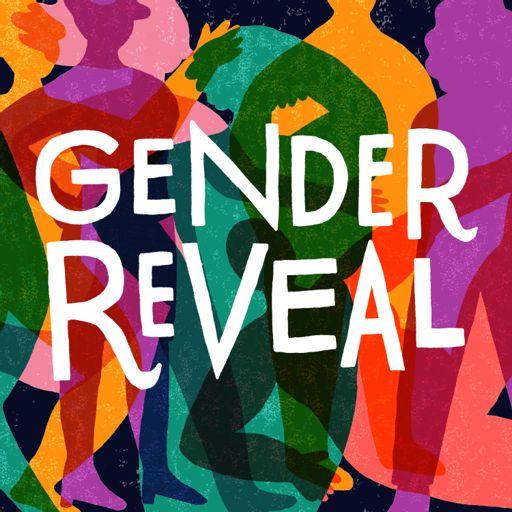 Cover art for podcast Gender Reveal