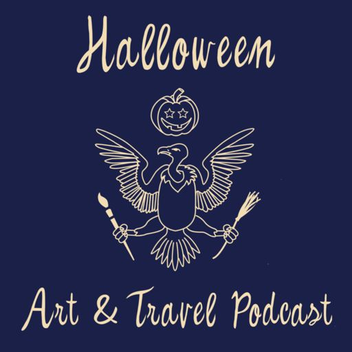 Cover art for podcast Halloween Art and Travel