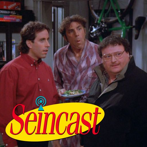 Seincast 114 - The Wink from Seincast: A Seinfeld Podcast on