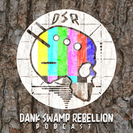 Cover art for podcast Dank Swamp Rebellion