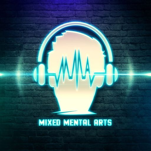 Cover art for podcast Mixed Mental Arts