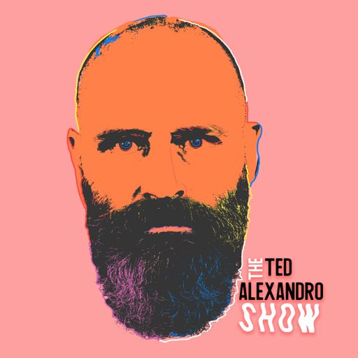 Cover art for podcast The Ted Alexandro Show with Ted Alexandro