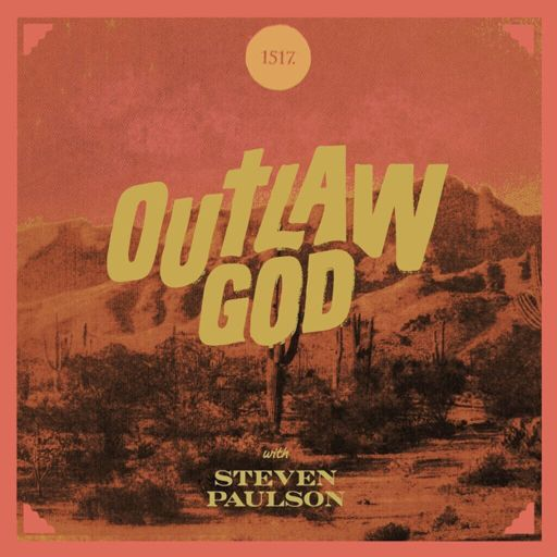 Cover art for podcast Outlaw God