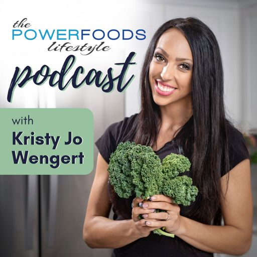 Cover art for podcast The Power Foods Lifestyle Podcast | Nutrition | Fitness | Mindset