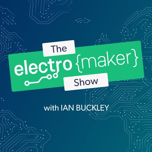 Cover art for podcast The Electromaker Show