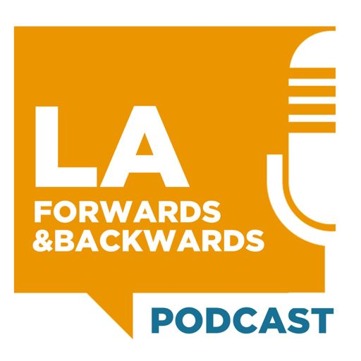 Cover art for podcast LA Forwards & Backwards