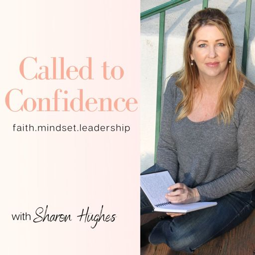 Cover art for podcast Called to Confidence with Sharon Hughes