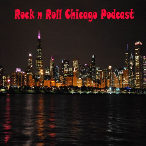 Cover art for podcast Rock n Roll Chicago Podcast