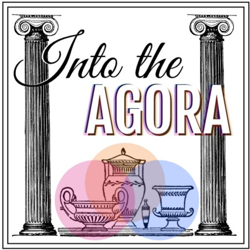 Cover art for podcast Into the Agora
