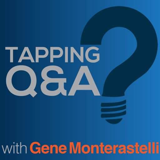Cover art for podcast Tapping Q & A - Getting the most out of tapping and EFT