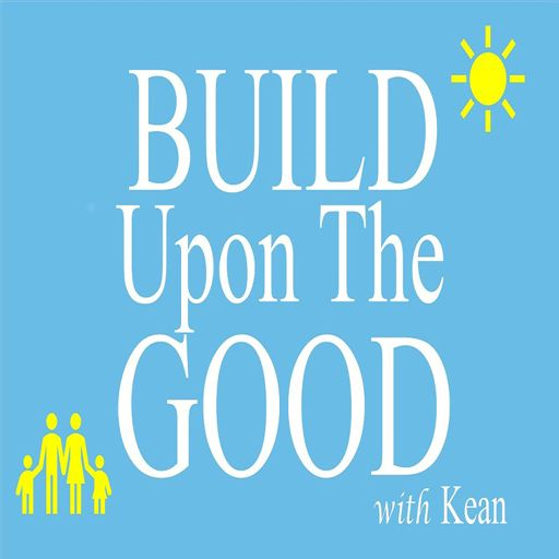 Cover art for podcast Build Upon The Good