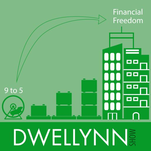 Cover art for podcast Dwellynn Show - Financial Freedom through Real Estate Investing